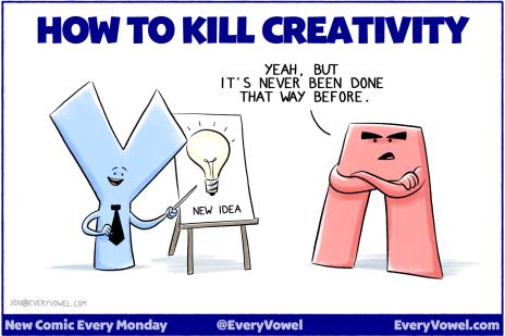 how-to-kill-creativity